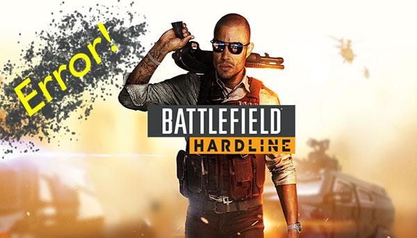 اجرا نشدن بازی battlefield hardline | مشکل در اجرای بازی battlefield hardline